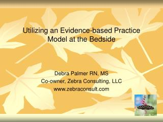 Utilizing an Evidence-based Practice Model at the Bedside