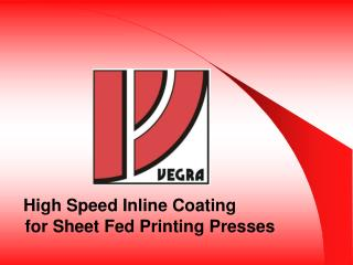 High Speed Inline Coating