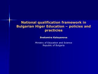 STAGE OF IMPLEMENTATION OF THE NATIONAL QUALIFICATION FRAMEWORK TO ALIGN WHITH THE OVERARCHING FRAMEWORK FOR QUALIFICATI