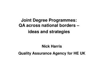 Joint Degree Programmes:  QA across national borders –  ideas and strategies