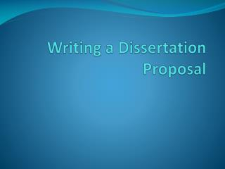 Writing a Dissertation Proposal