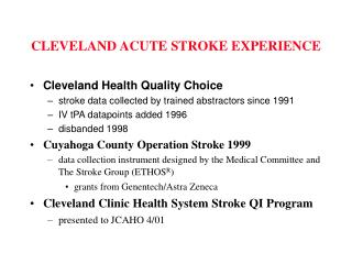 CLEVELAND ACUTE STROKE EXPERIENCE