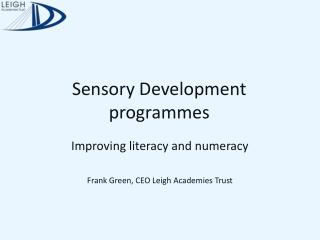Sensory Development programmes