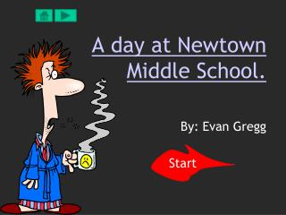A day at Newtown Middle School.