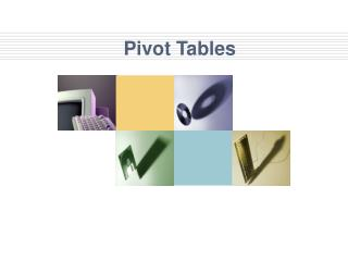 Pivot Tables