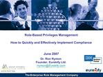 Role-Based Privileges Management  How to Quickly and Effectively Implement Compliance   June 2007