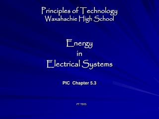 Principles of Technology Waxahachie High School