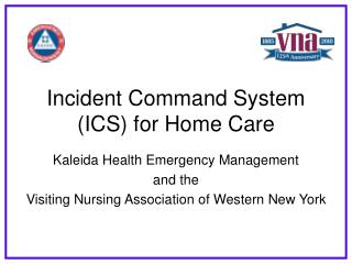 Incident Command System (ICS) for Home Care