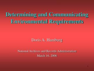 Determining and Communicating Environmental Requirements