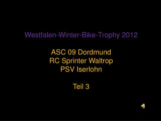 Westfalen -Winter-Bike- Trophy  2012