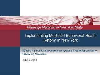 Implementing Medicaid Behavioral Health Reform in New York