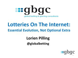 Lotteries On The Internet: Essential Evolution, Not Optional Extra