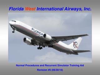 Florida  West  International Airways, Inc.