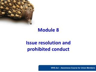 Module 8  Issue resolution and prohibited conduct