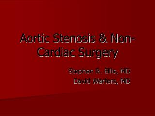 Aortic Stenosis & Non-Cardiac Surgery