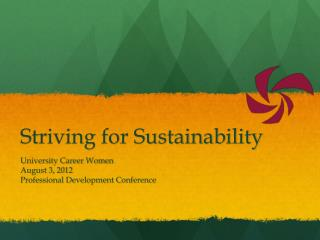 Striving for Sustainability