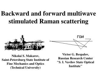 Backward and forward multiwave stimulated Raman scattering