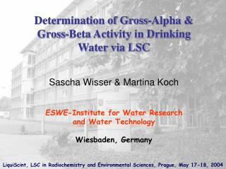 Determination of Gross-Alpha &    Gross-Beta Activity in Drinking Water via LSC
