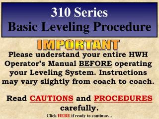 310 Series Basic Leveling Procedure