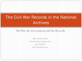 The Civil War Records in the National Archives