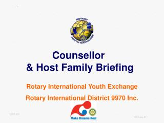 Rotary International Youth Exchange Rotary International District 9970 Inc.