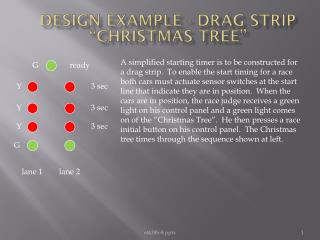 "Design Example - Drag Strip ""Christmas Tree """