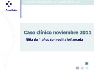 Caso clínico noviembre 2011
