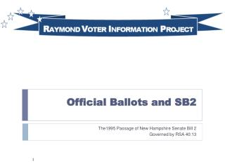 Official Ballots and SB2