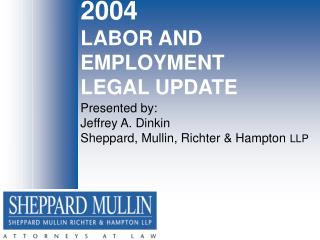 2004 LABOR AND EMPLOYMENT LEGAL UPDATE