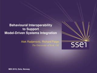 Behavioural Interoperability to Support  Model-Driven Systems Integration