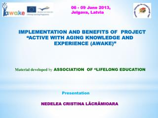 "implementation and benefits of  project     "" Active With Aging Knowledge and"