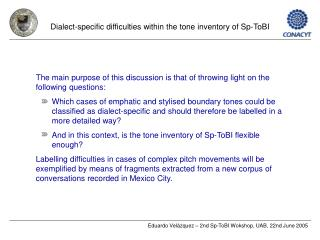 Dialect-specific difficulties within the tone inventory of Sp-ToBI