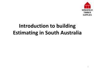 Introduction to building  Estimating in South Australia