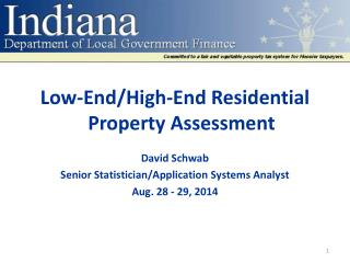 Low-End/High-End Residential Property Assessment