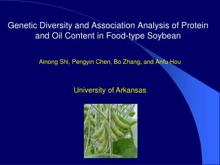Genetic Diversity and Association Analysis of Protein and Oil Content in Food-type Soybean
