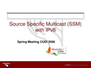 Source Specific Multicast (SSM) with IPv6