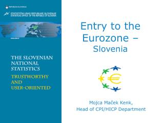 Entry to the Eurozone –  Slovenia