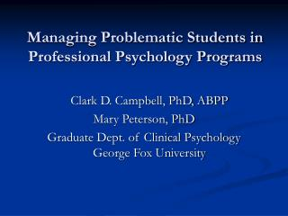 Managing Problematic Students in Professional Psychology Programs