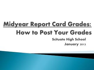 Midyear Report Card Grades : How to Post Your Grades