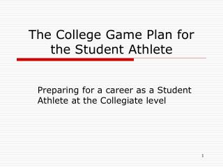 The College Game Plan for the Student Athlete