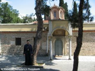 At Vlatadoun monastery in Thessaloniki