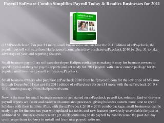 Payroll Software Combo Simplifies Payroll Today & Readies Bu