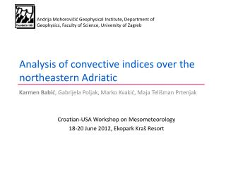 Analysis of convective indices over the northeastern Adriatic