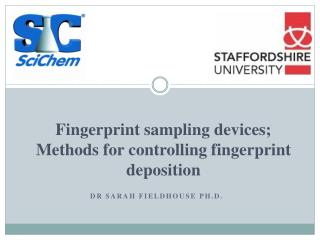 Fingerprint  sampling devices;     Methods for controlling  fingerprint  deposition