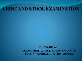 URINE AND STOOL EXAMINATION