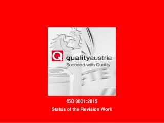 ISO 9001:2015 Status of the Revision Work