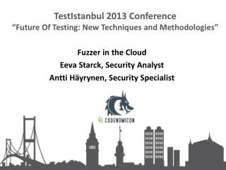 "TestIstanbul 2013 Conference ""Future Of Testing: New Techniques and Methodologies"""