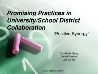 Promising Practices in University/School District Collaboration