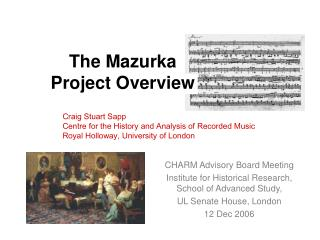 The Mazurka  Project Overview