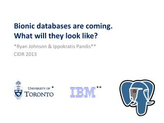 Bionic databases are coming. What will they look like?